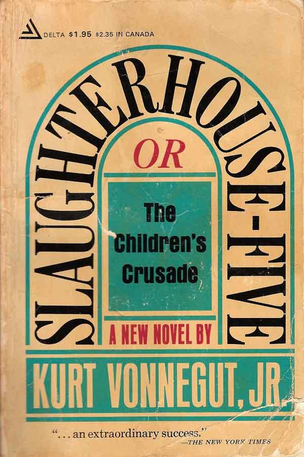 slaughterhouse five reading review slaughterhouse five by kurt vonnegut jr